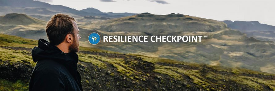 Resilience Checkpoint™